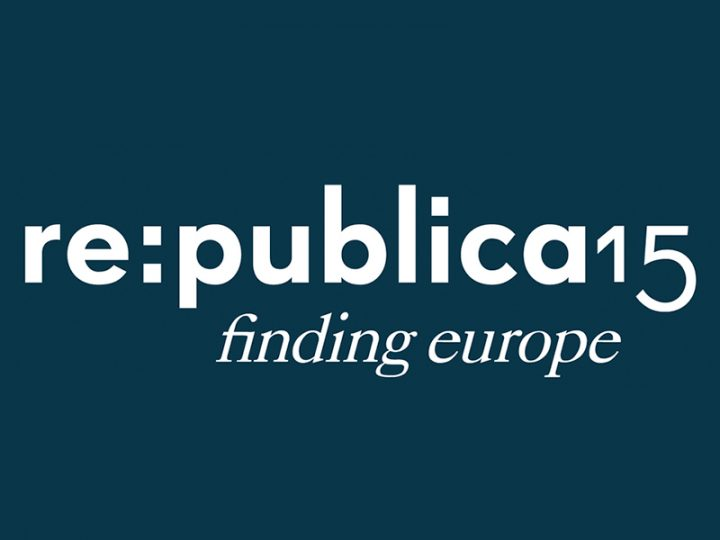 re:publica – Heimat für Digital Natives
